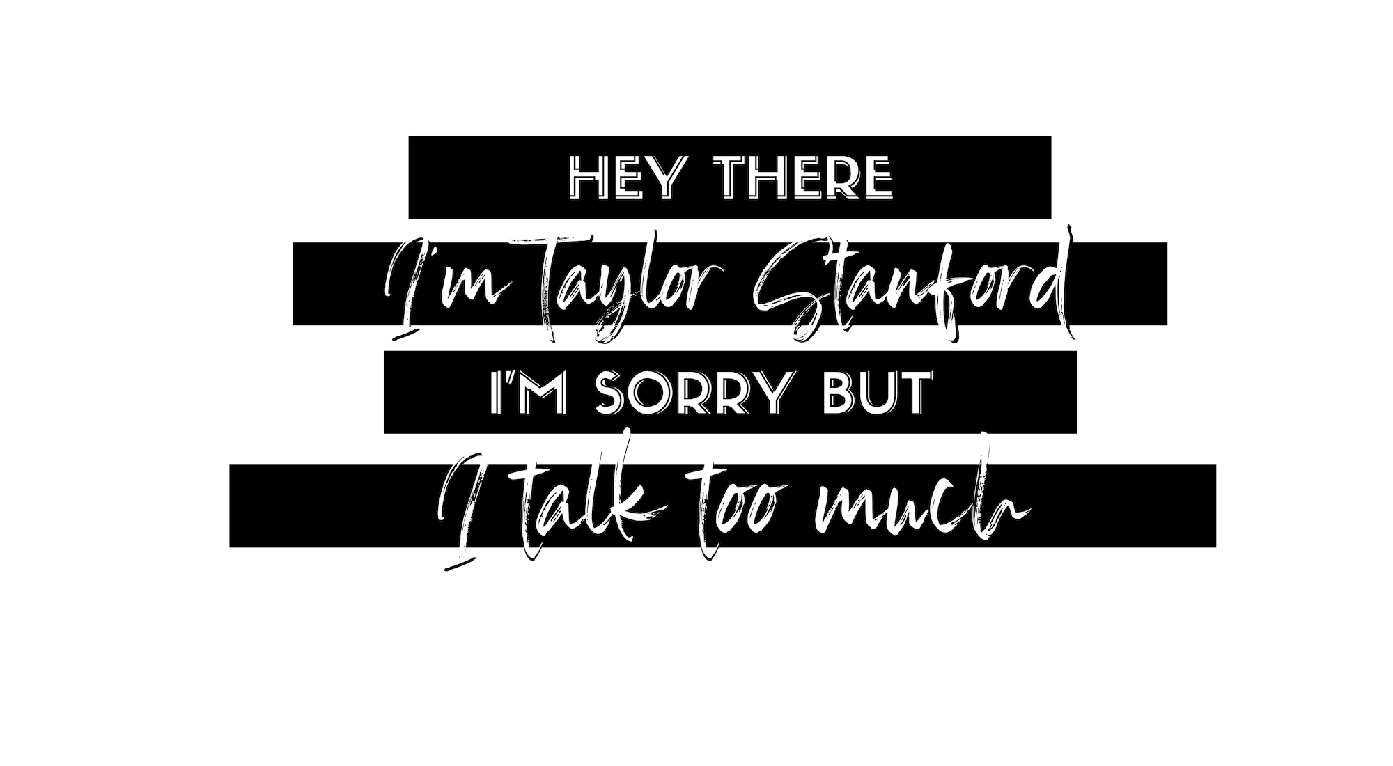 Copy of Copy of Taylor Stanford Banners (14).png