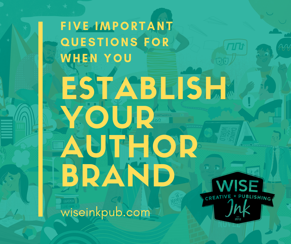 Five Questions to Ask Yourself BEFORE Establishing your Author Brand (1).png