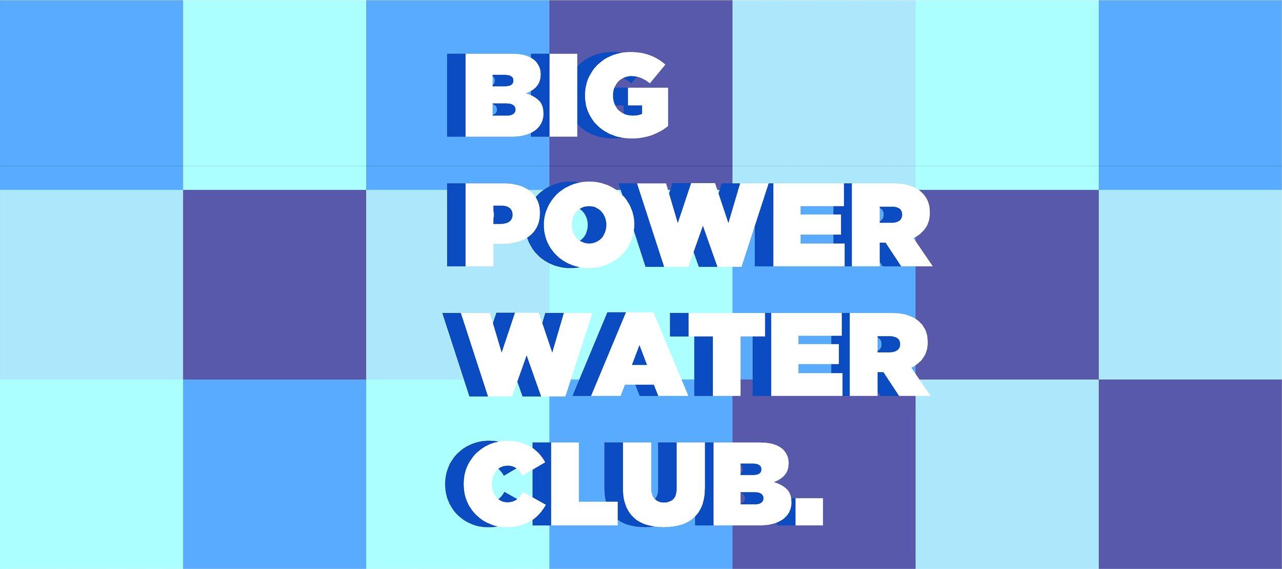 BIG POWER CLUB MAIN.jpg