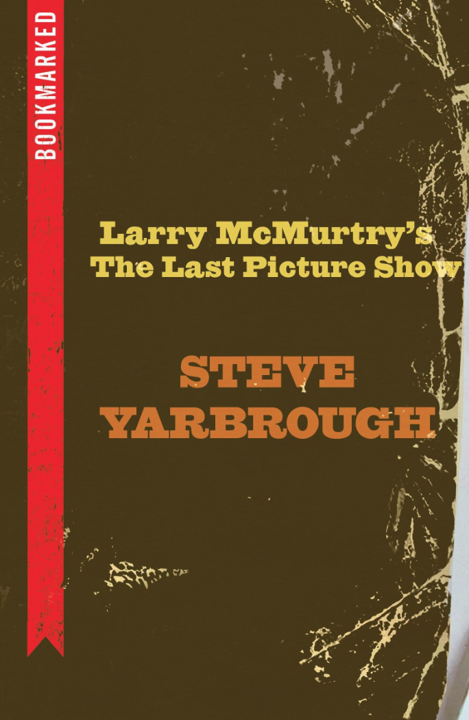 Bookmarked: Larry McMurtry's The Last Picture Show  (2017)