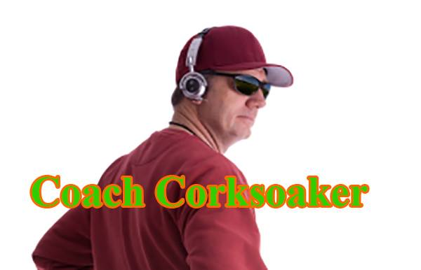 Coach Major Corksoaker has little patience with fat guys that make excuses and even less patience with the media.