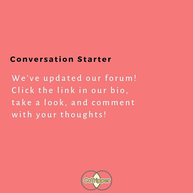 Check out our new and improved forum! Link in bio! #CoTripper