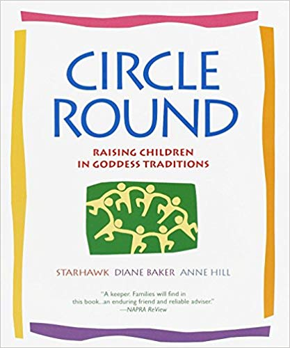 Circle Round by Starhawk - Gifts for Mystics