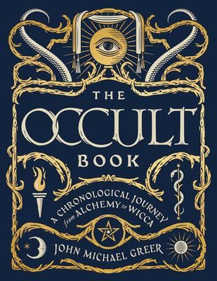 Copy of The Occult Book: A Chronological Journey from Alchemy to Wicca