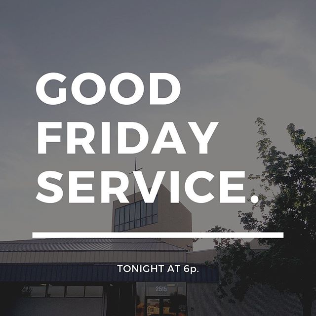 Come at 6pm for our Good Friday service.  Scripture reading, candle service, message and special music from Dave Johnson on viola and Debrah Wynkoop on guitar as well.