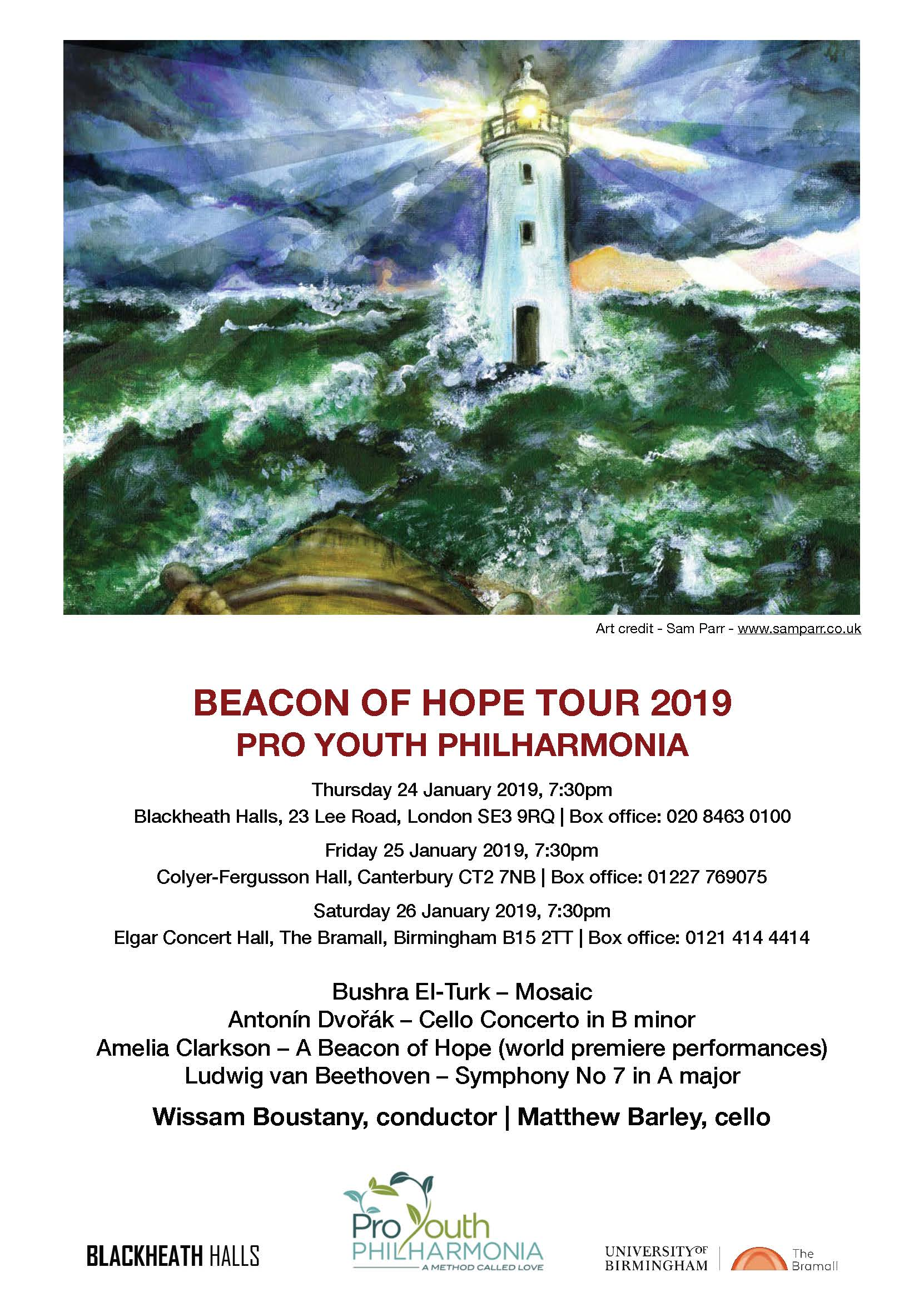 - Following our successful inaugural tour in April, PYP embark on a thrilling tour early in the New Year.Award-winning composer Bushra El-Turk's colourful Mosaic will be presented alongside a world premiere performance of Amelia Clarkson's A Beacon of Hope, written especially for our 2019 tour. The orchestra will be joined by renowned cellist Matthew Barley in a performance of Dvořák's Cello Concerto in B minor, with the concert being brought to a rousing conclusion by Beethoven's effervescent and triumphant Symphony No. 7in A major.