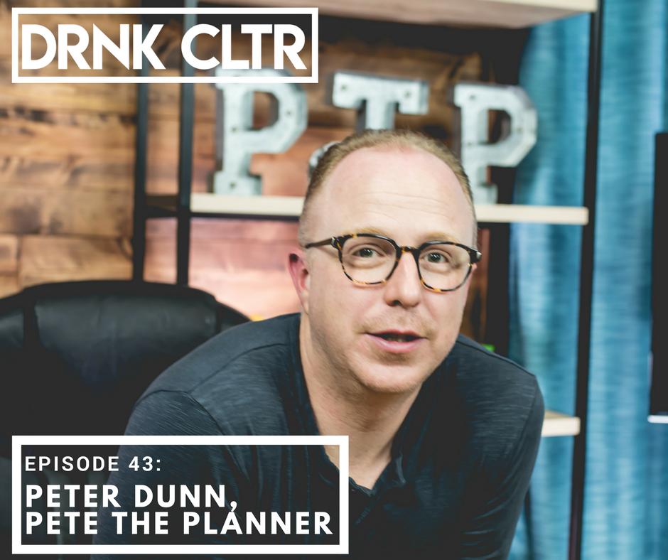 Episode 43: Peter Dunn, Pete the Planner -