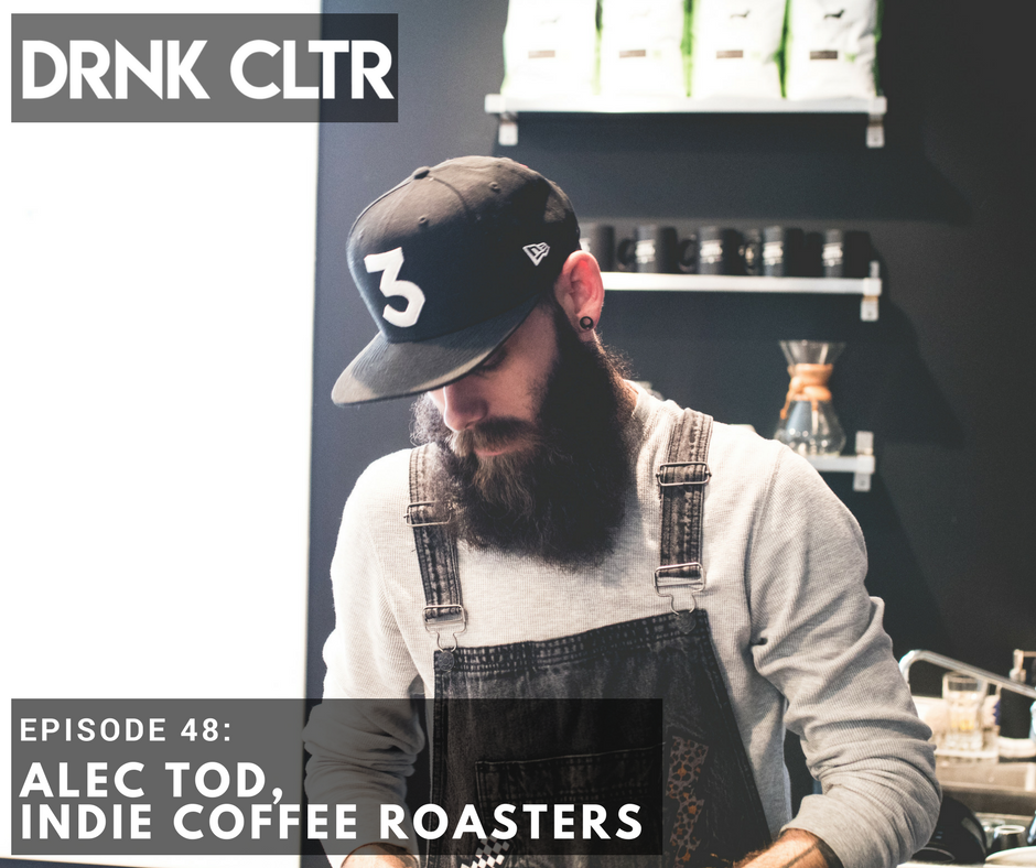 Episode 48: Alec Tod, Indie Coffee Roasters & Coffee, Unleashed -