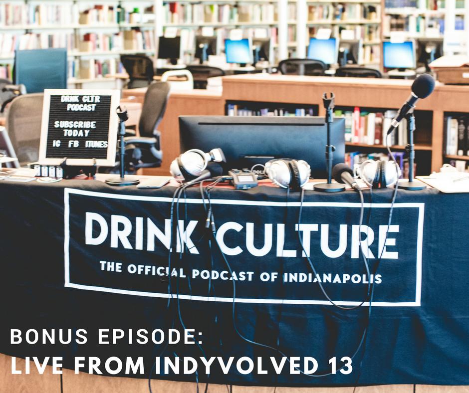 Bonus Episode: Live From IndyVolved 13 -
