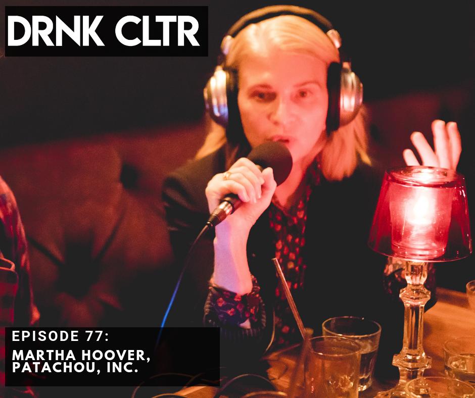 Episode 77: Martha Hoover, Patachou, Inc -