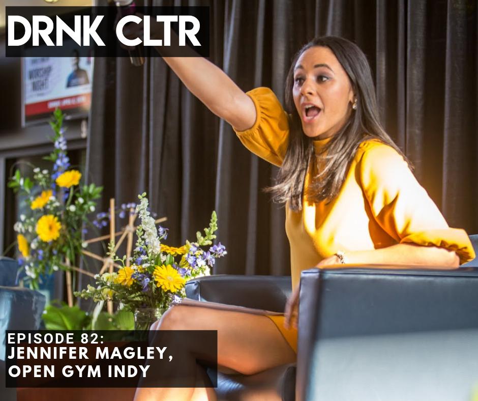 Episode 82: Jennifer Magley, Open Gym Indy -
