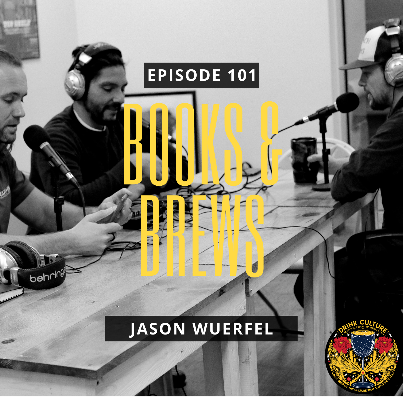 Episode 101: Books & Brews, Jason Wuerfel -