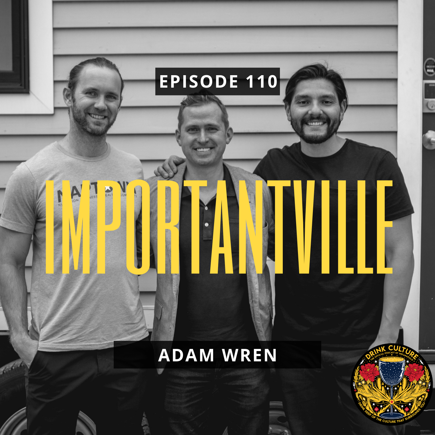Episode 110: Importantville, Adam Wren -