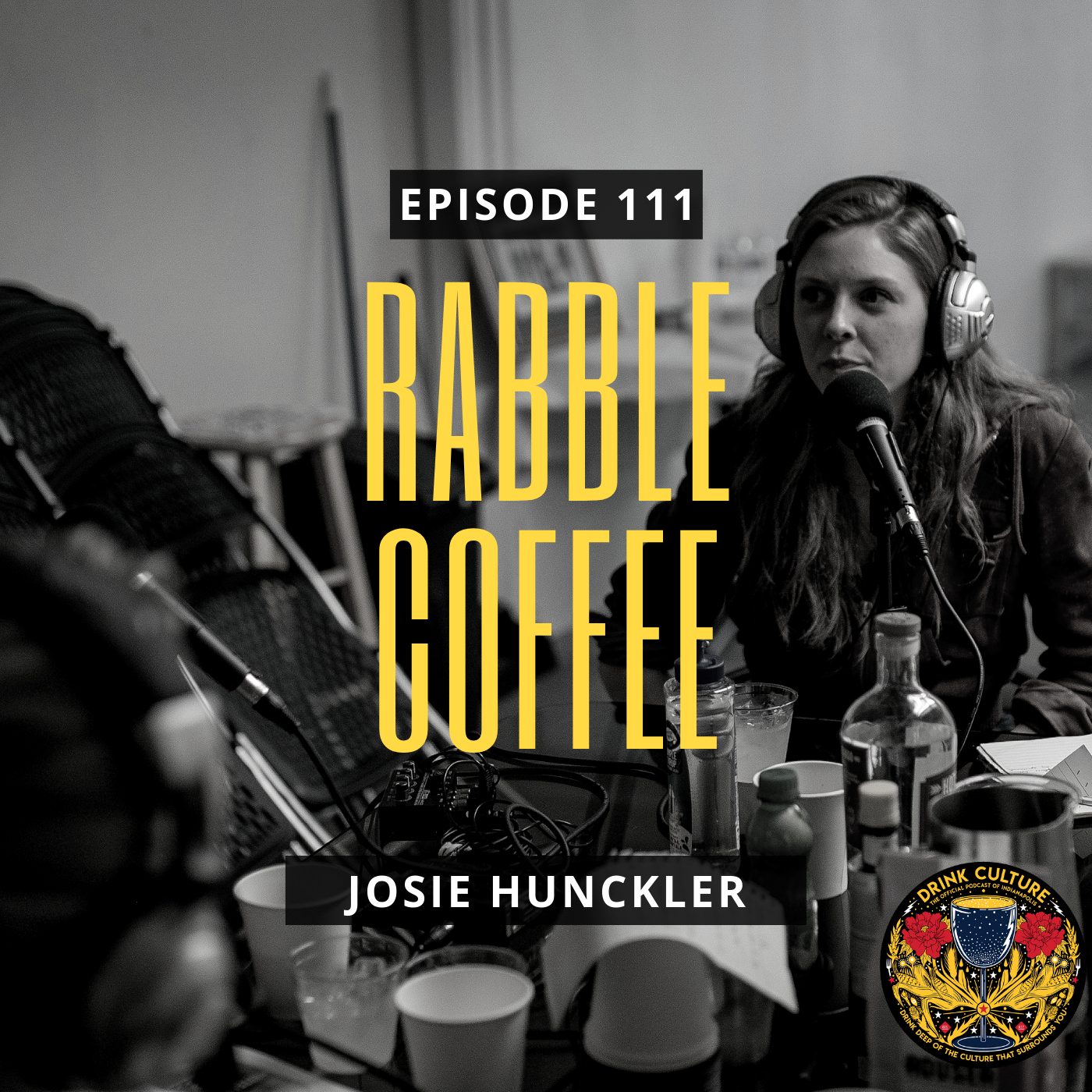 Episode 111: Rabble Coffee, Josie Hunckler -