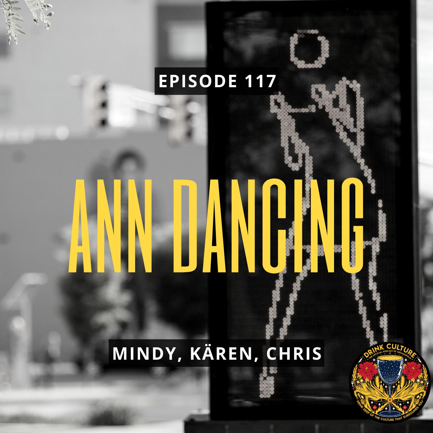 Episode 117: #KeepAnnDancing -