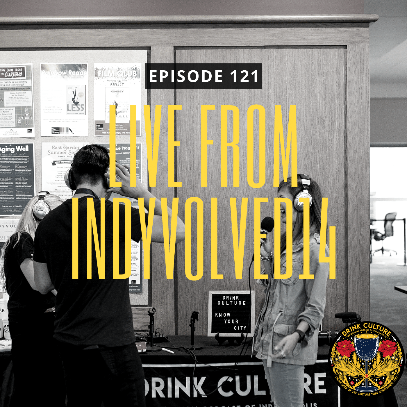 Episode 121: Live From IndyVolved14 -