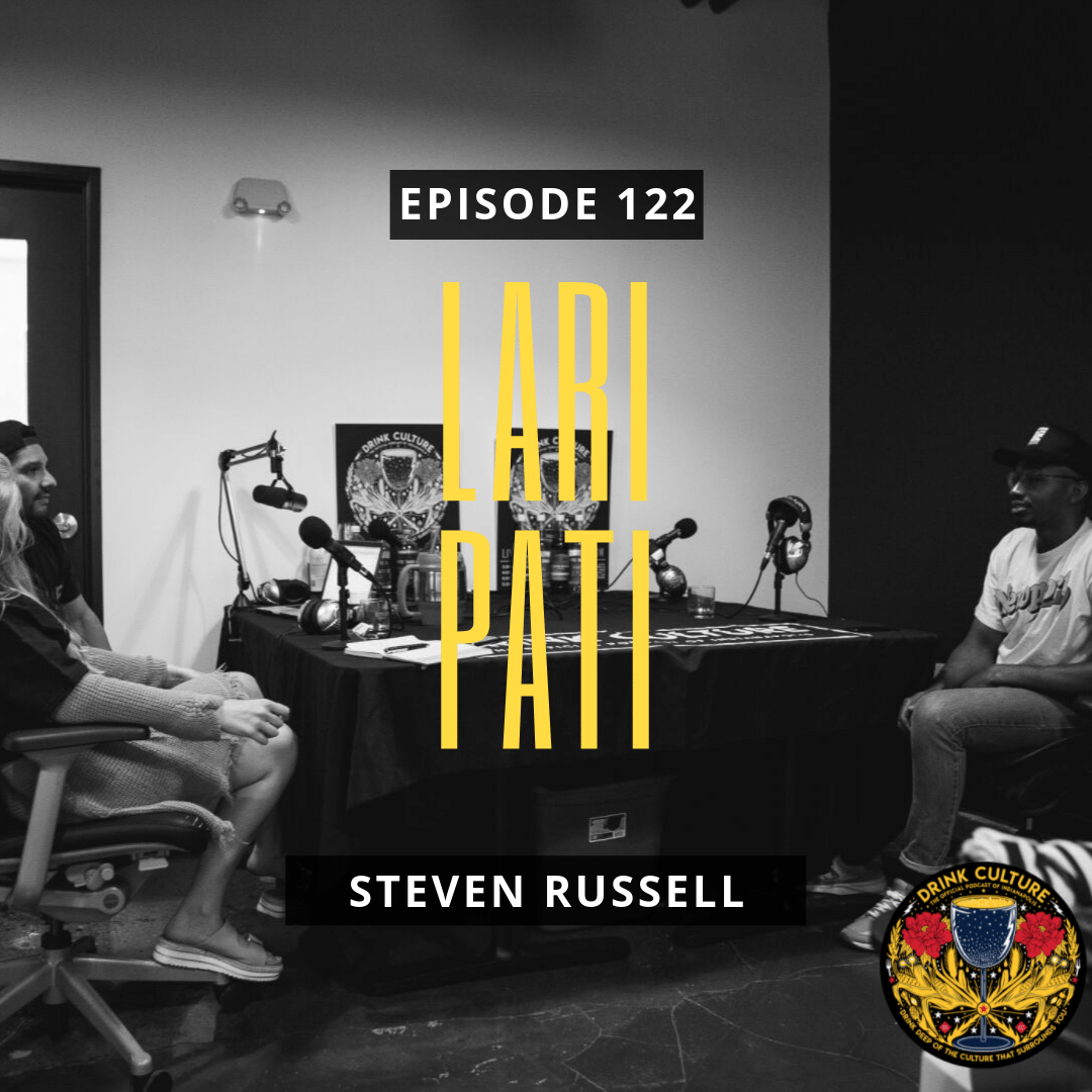 Episode 122: Lari Pati, Steven Russell -