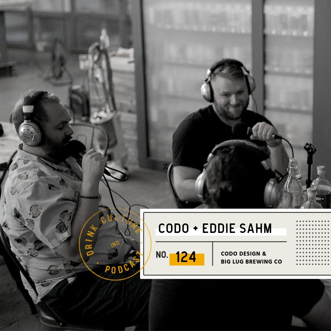 Episode 124: CODO Design & Big Lug Brewing Co, Isaac, Cody, & Eddie -