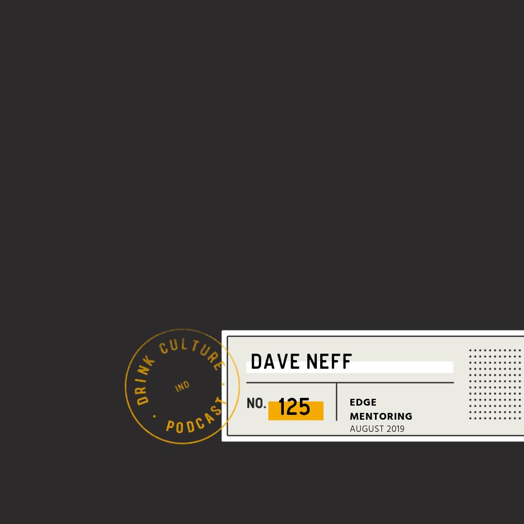 Episode 125: EDGE Mentoring, Dave Neff -