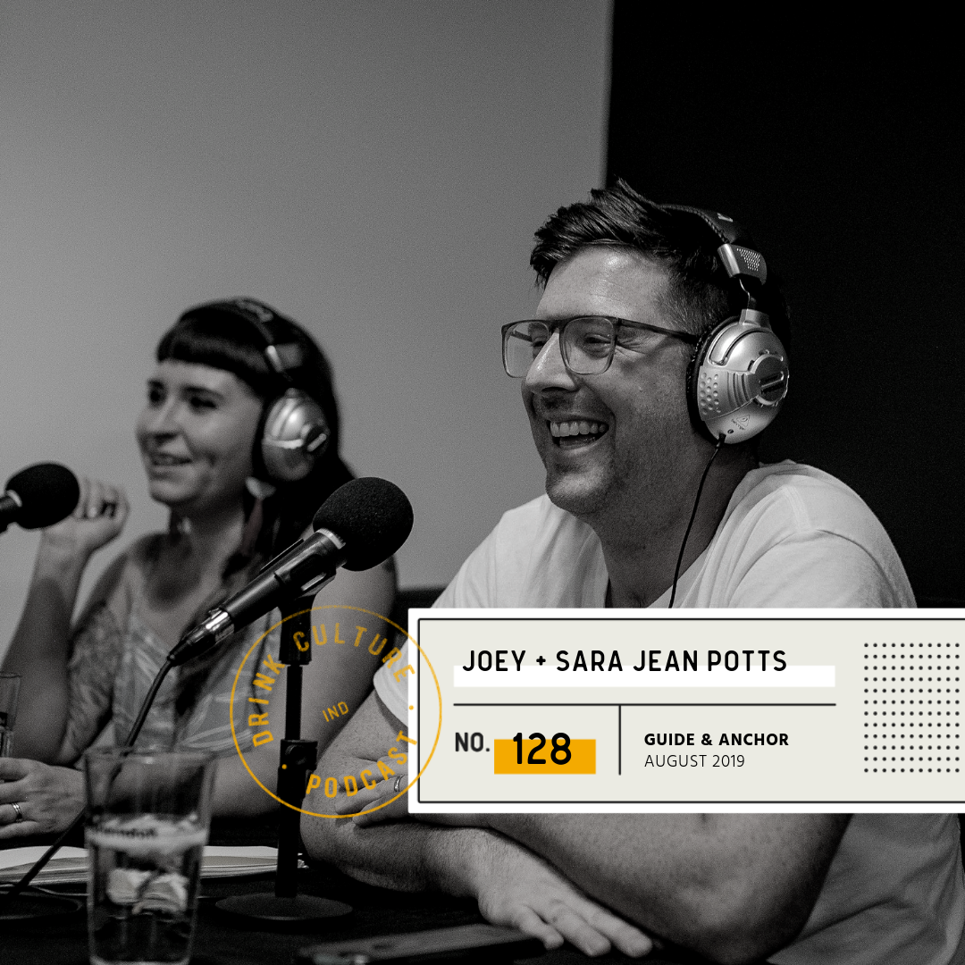 Episode 128: Guide & Anchor, Joey and Sara Jean Potts -