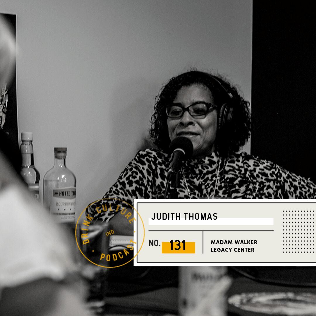 Episode 131: Madam Walker Legacy Center, Judith Thomas -