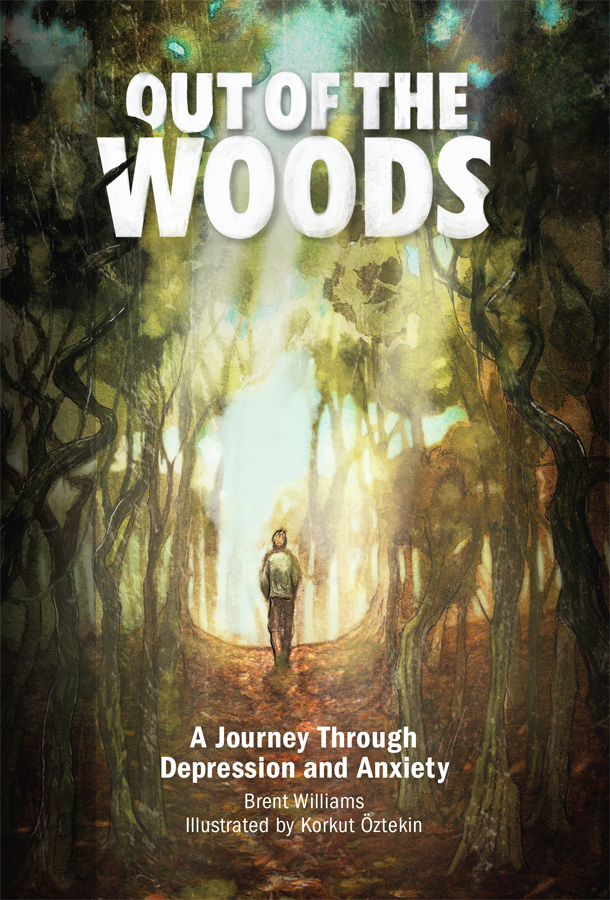 Out of the Woods: A Journey Through Depression and Anxiety