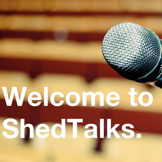 ShedTalks guide