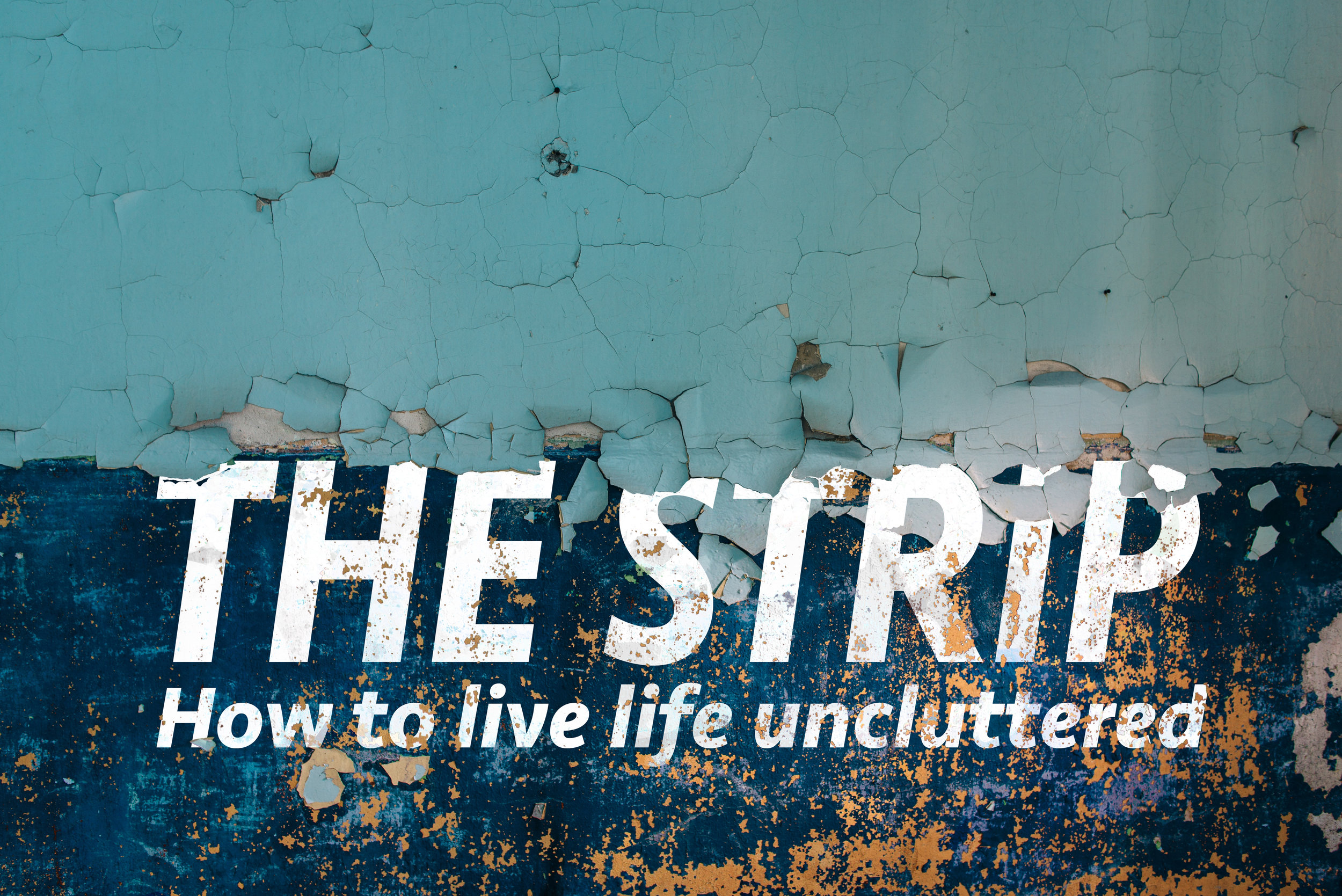 The Strip - This series will tackle the messiness and pressures of modern life. Do we need to carry everything we carry? What elements are essential for a great life? Is it possible to live an uncluttered life? Is it possible that a busy life is drowning out full life?