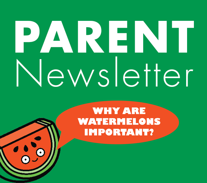 Parent Newsletter - Give this one-page newsletter to let your parents know more about this month's harvest of the month.Watermelon Parent Newsletter