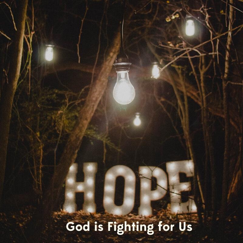 God is Fighting for Us.jpg
