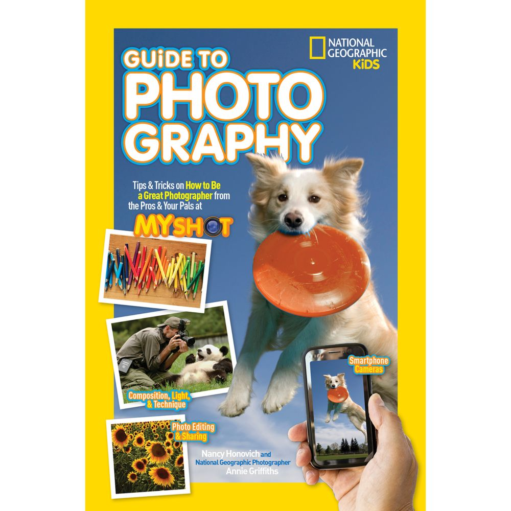 National Geographic Kids Guide To Photography - In the age of smartphones and selfies, why not learn from the pros how to take great photos to share with friends and family Here's a fun, fact-filled, kid-friendly guide that is jam-packed with all the essentials for budding photographers.