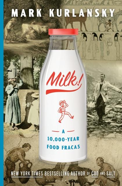 MILK - Mark Kurlansky - Hardcover.jpg