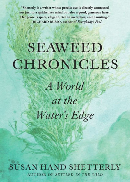 SEAWEED CHRONICLES - Susan Hand Shetterly - Hardcover.jpg
