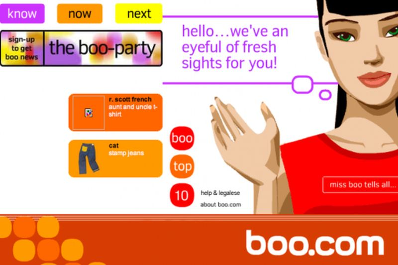 Boo.com famously collapsed in May 2000 after failing to raise additional finance.