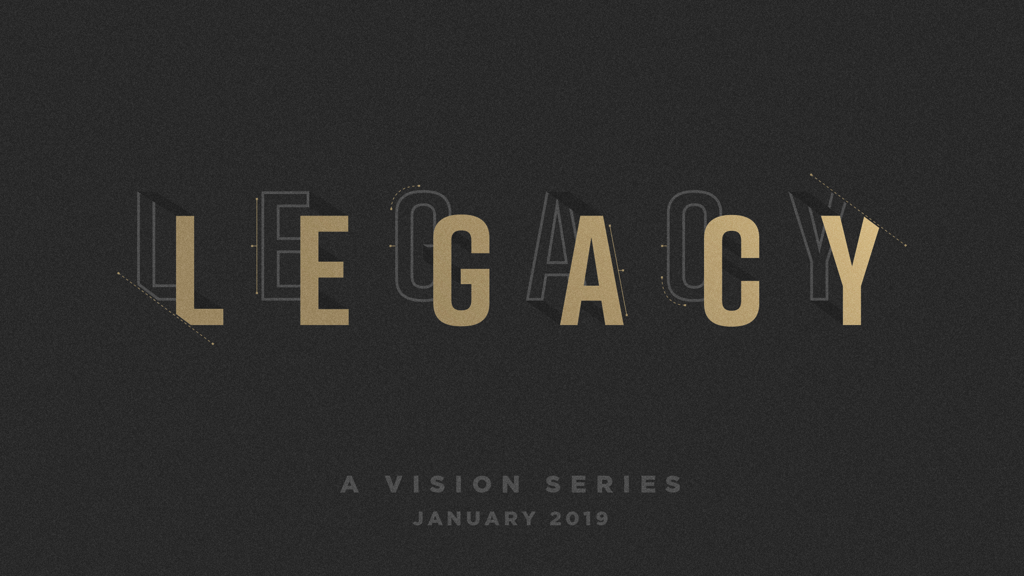 January 2019 - We kicked the year off with Pastor Robbie sharing some of the vision and direction of Legacy City for 2019 and beyond. We spent time focusing on our Vision Statement and some of our Core Values, as well as the Biblical basis behind them.