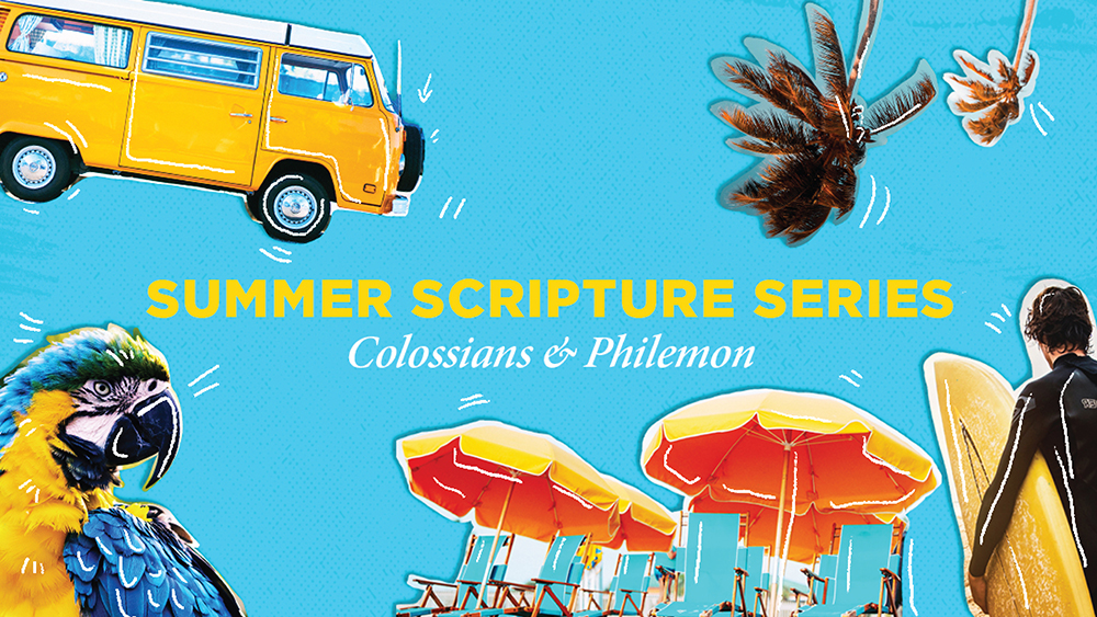 Summer 2019 - We will walk through Colossians and Philemon verse by verse over 12 weeks.
