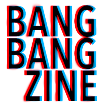 bangbangzine.png