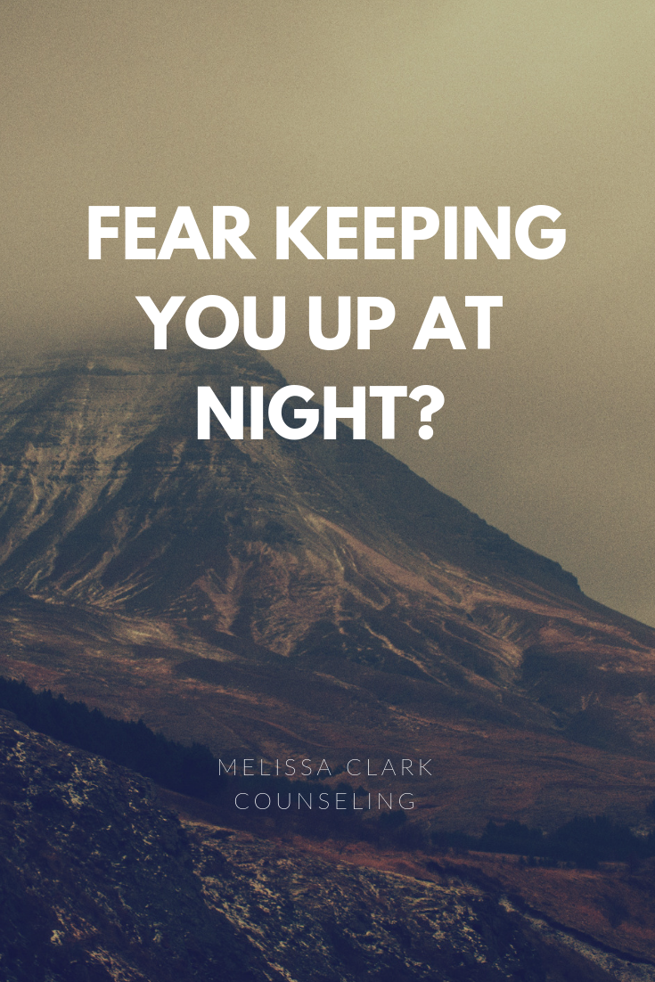 Fear Keeping You Up At Night?