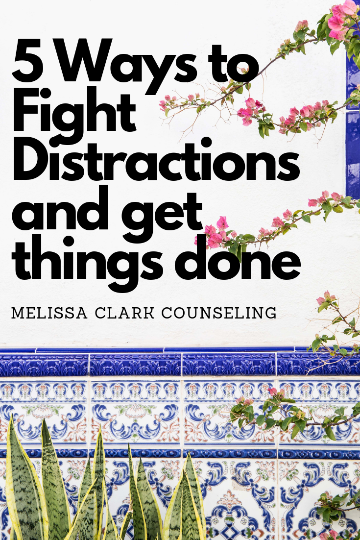5 Ways to Fight Distractions and get things done.png