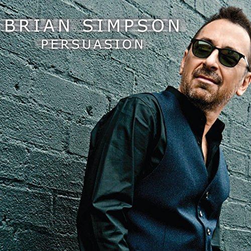 """BRIAN SIMPSON - """"Persuasion"""""""