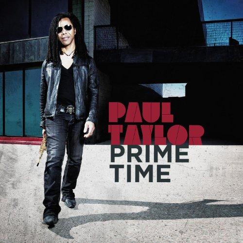 "PAUL TAYLOR - ""Prime Time"""