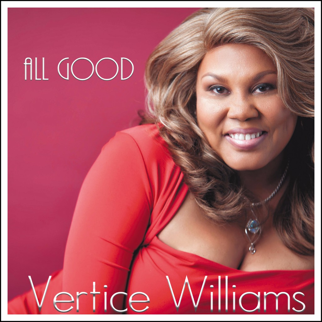 "VERTICE WILLIAMS - ""All Good"""