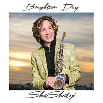"""SHA SHATY - """"Brighter Day"""""""