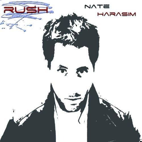 "NATE HARASIM - ""Rush"""