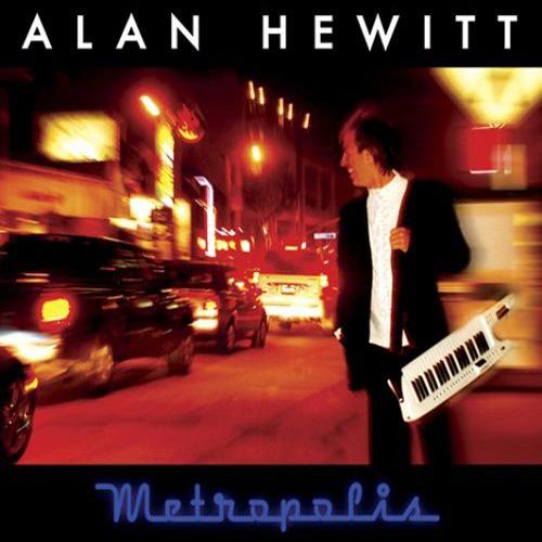 """ALAN HEWITT - """"Metropolis"""""""