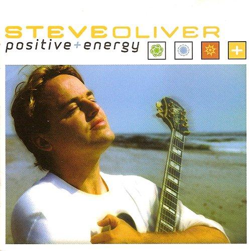 Steve Oliver - Positive Energy 2002