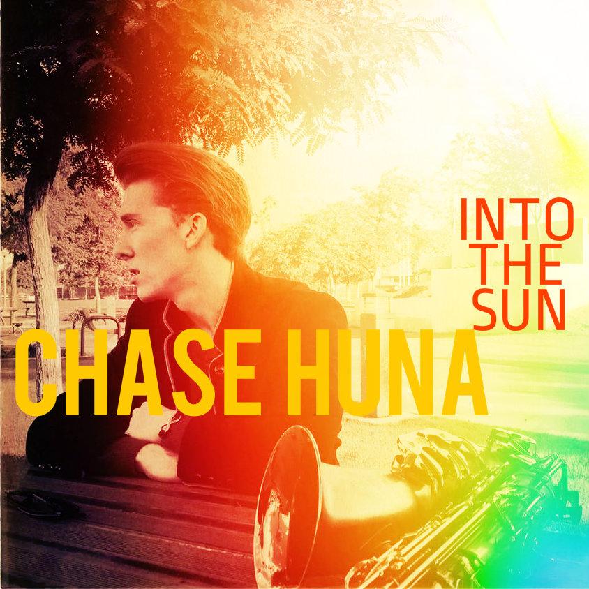 Chase Huna - Into The Sun (single) 2017