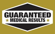 Guaranteed Medical Results