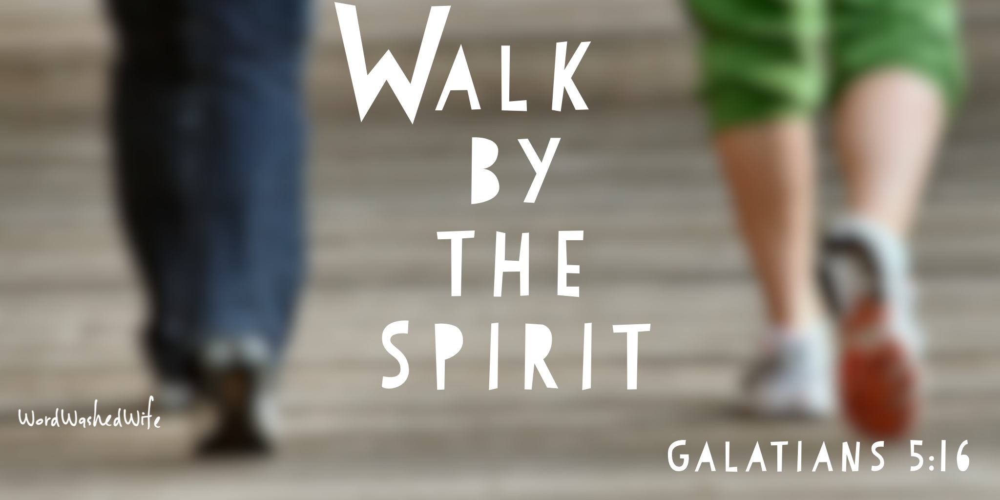 walk by the spirit.PNG