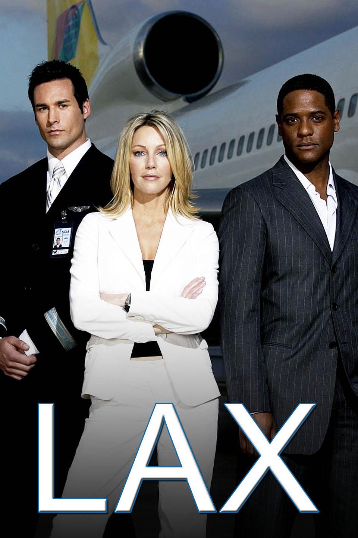 LAX   Television Pilot Prod: Mark Gordon, Nick Thiel